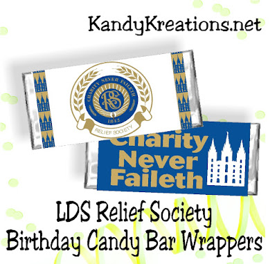 Make your Relief Society Birthday party a little sweeter with these candy bar wrappers.  These four wrappers will fit around a regular Hershey candy bar wrapper and add a little fun to your Relief Society activity.