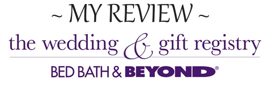 http://www.infobarrel.com/Bed_Bath_and_Beyond_Gift_Registry_Review