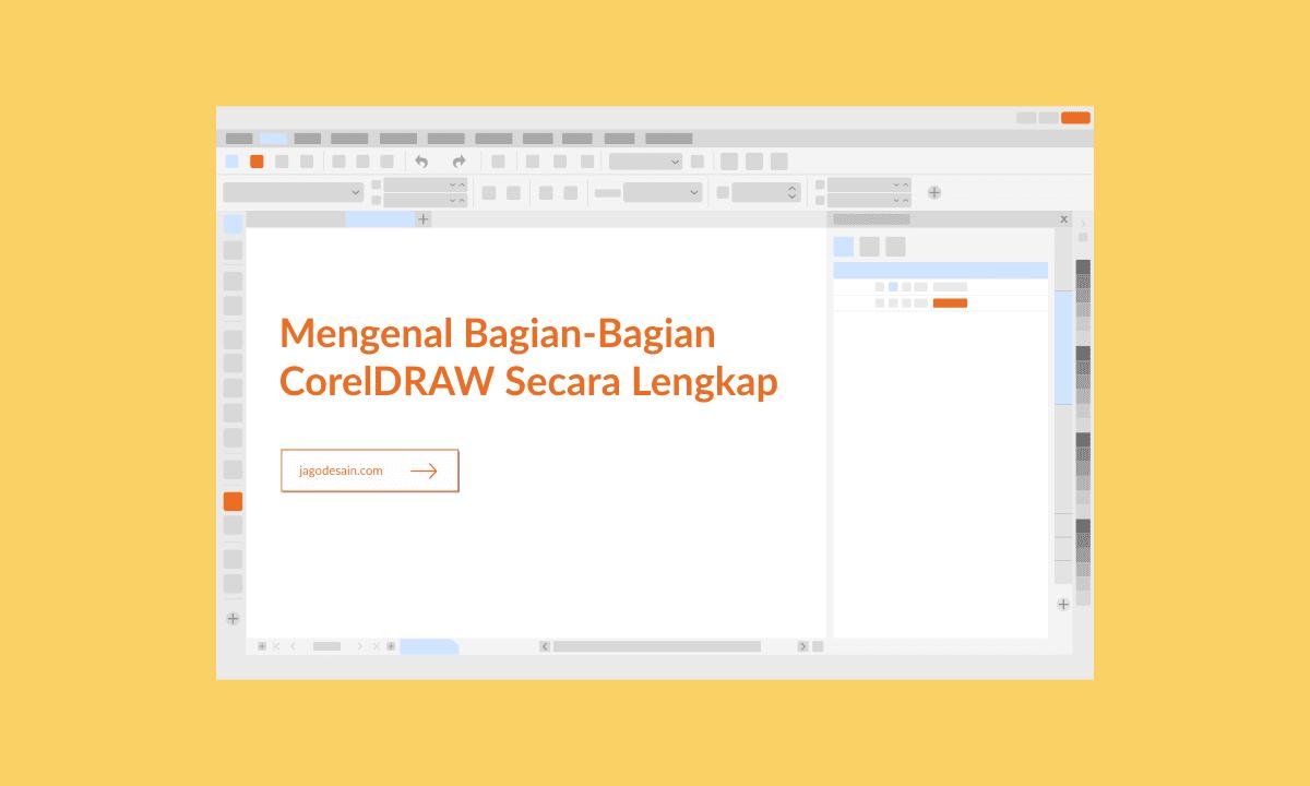 Mengenal bagian CorelDRAW Secara Lengkap