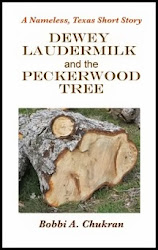 Dewey Laudermilk and the Peckerwood Tree