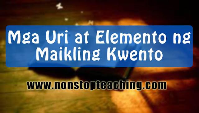 Mga Uri at Elemento ng Maikling Kwento
