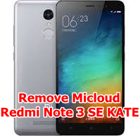 Bypass Micloud Redmi Note 3 SE