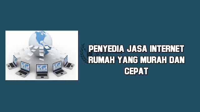 provider internet murah 2018