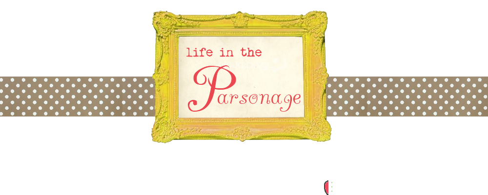 Life in the Parsonage