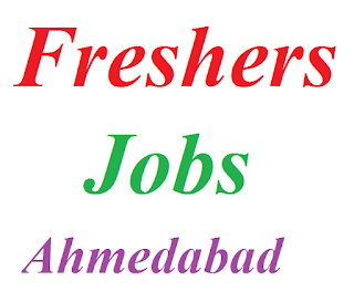 Freshers Jobs in Ahmedabad