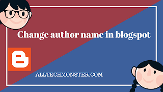 How To Change Author Name In Blogspot