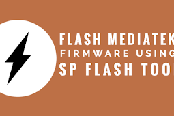 Cara Flash Android Menggunakan SP Flashtool