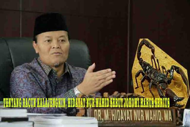 Tentang Racun Kalajengkin, Hidayat Nur Wahid Sebut Jokowi Harus Serius