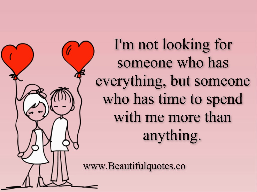 Beautiful Quotes: I'm Not Looking For Someone Who Has