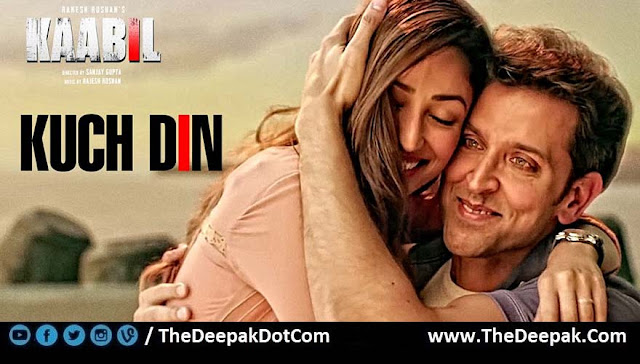 Kuch Din Guitar Hindi song by Jubin Nautiyal from Kaabil starring Hrithik Roshan, Yami Gautam