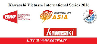 Kawasaki Vietnam International Series 2016 live streaming and videos