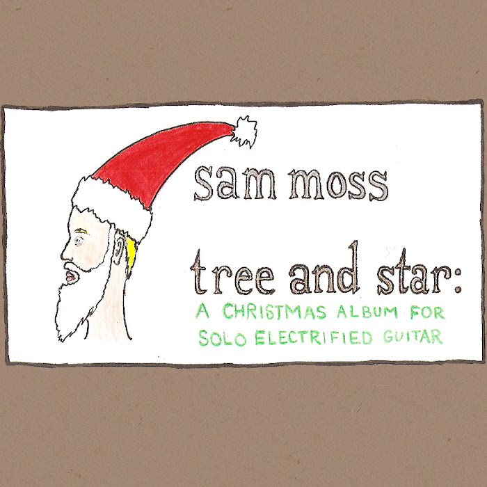 Sam Moss - Tree And Star: A Christmas Album For Solo Electrified Guitar