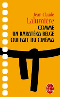 Comme un Karatéka belge qui fait du cinéma, Jean-Claude Lalumière, Le Livre de Poche