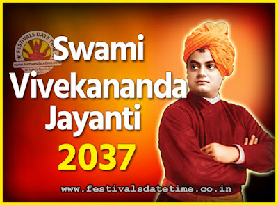 2037 Swami Vivekananda Jayanti Date & Time, 2037 National Youth Day Calendar