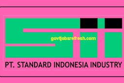 Lowongan Kerja Terbaru PT Standard Indonesia Industry Bulan November 2018