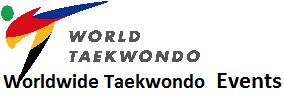 Worldwide Taekwondo Events