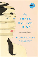 Review of Nocola Barker's The Three Button Trick and Other Stories