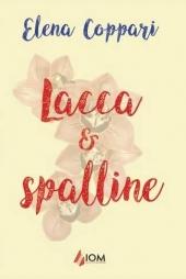 """Libro """"Lacca e Spalline"""" di Elena Coppari"""