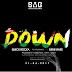 Quick Rocka Ft Mimi Mars - Down (Download New Audio)