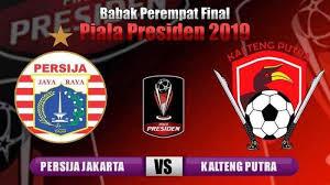 Hasil Akhir Persija Jakarta vs Kalteng Putra | Piala Presiden 2019