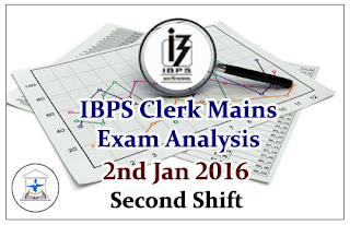 IBPS Clerk Mains- Exam Analysis held on 2nd Jan 2016 (Second Shift)