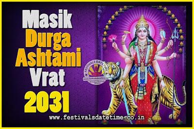 2031 Masik Durgashtami Vrat Date & Time, 2031 Masik Durgashtami Vrat Calendar