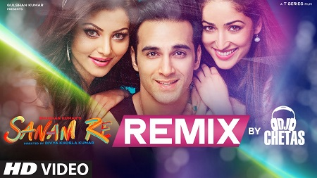 SANAM RE REMIX Video Songs 2016 DJ Chetas and Pulkit Samrat with Yami Gautam