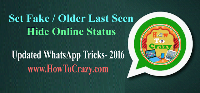 hide-online-status-set-older-fake-last-seen-in-whatsapp