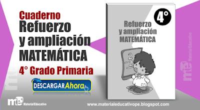 Cuaderno Refuerzo y Ampliación  Matemática 4° Grado Primaria
