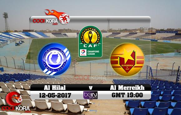 مشاهدة مباراة الهلال والمريخ اليوم 12-5-2017 دوري أبطال أفريقيا