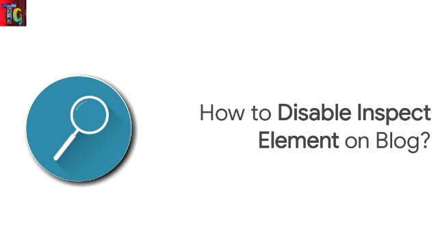 How to Disable Inspect Element on Blog?
