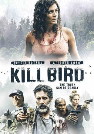 Killbird 2019 HDRip 720p Dual Audio In Hindi English