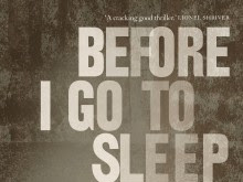 Nothing scarier than your own man/Before I go to sleep by SJ Watson