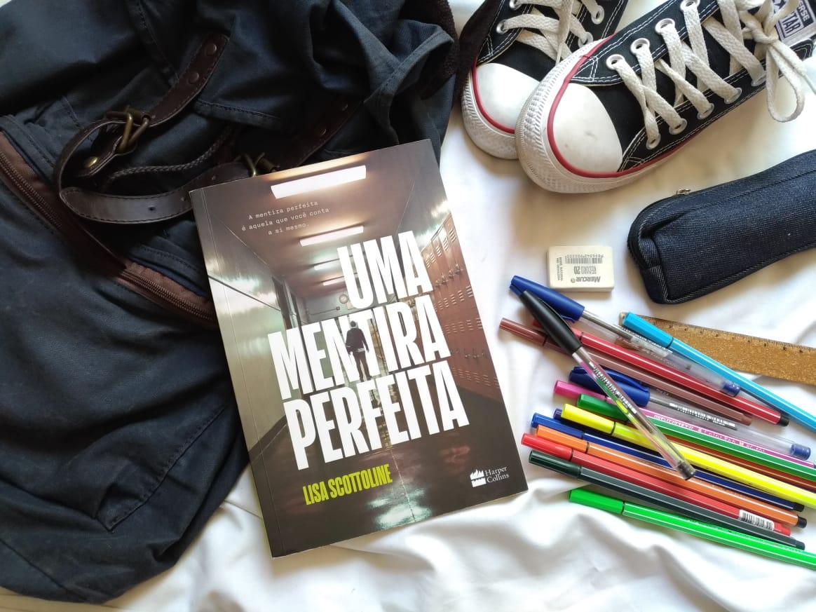 DICA DE LIVRO: UMA MENTIRA PERFEITA - LISA SCOTTOLINE