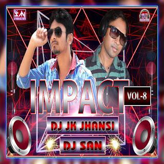 2017-Impact-Vol.08-DJ-JK-Jhansi-&-DJ-SAN