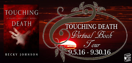 Blog Tour Spotlight - Touching Death by Becky Johnson