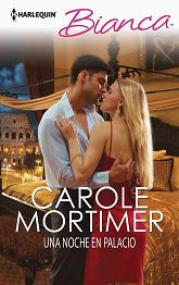 Carole Mortimer - Una noche en palacio