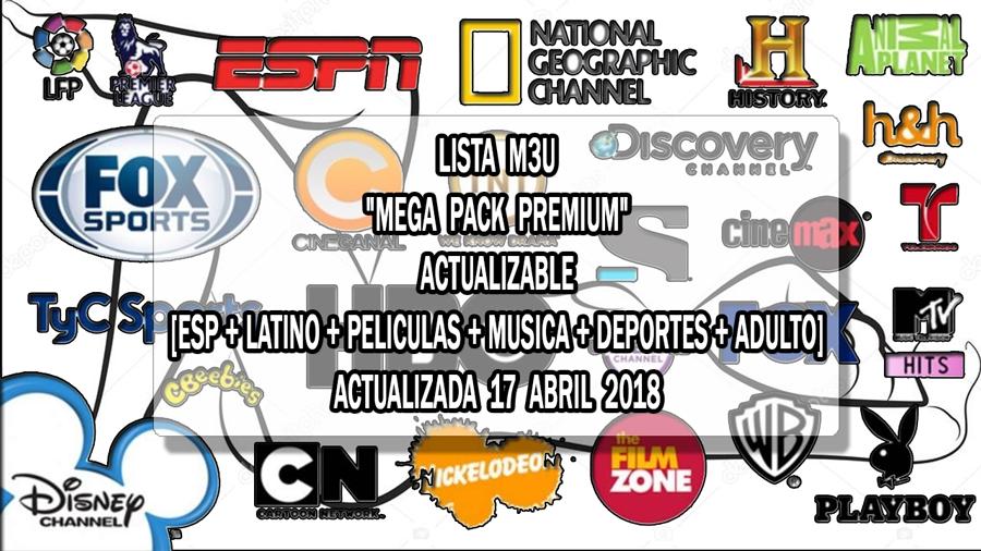 """LISTA M3U """"MEGA PACK PREMIUM"""" ACTUALIZABLE [ESP + LATINO + PELICULAS + MUSICA + DEPORTES + ADULTO]"""