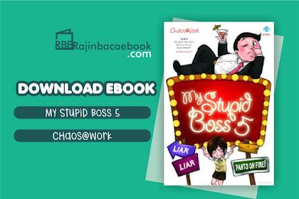 Download Novel My Stupid Boss 5: Liar Liar Pants On Fire by Chaos@work pdf