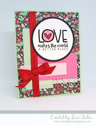 Love Makes the World a Better Place card-designed by Lori Tecler/Inking Aloud-stamp from Verve Stamps