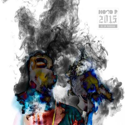 Hood P - El EP Perdido [2017]