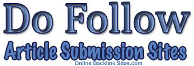 Do Follow Article Submission Sites List 2018