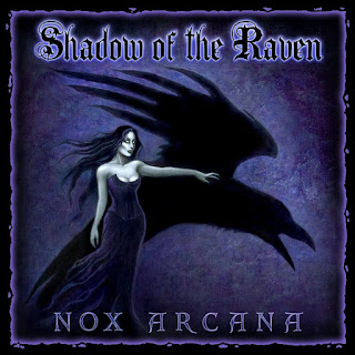 Shadow of the Raven, Nox Arcana, Edgar Allan Poe album, music, songs