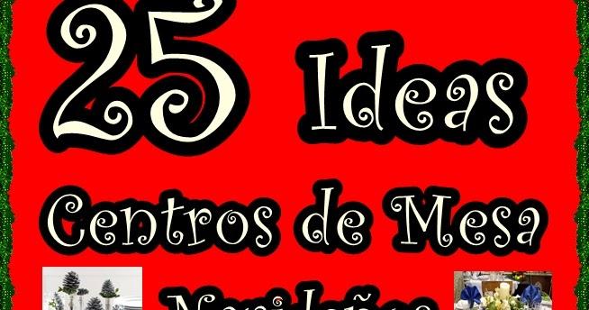 Manualidades mirna y sus manus 25 ideas de centros de for Ideas para todos