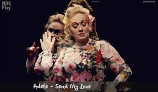 Arte Adele - Send My Love - MDR Play