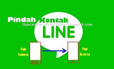Pindah Kontak Line