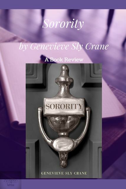 Book Review & Discussion of Sorority by Genevieve Sly Crane on Reading List