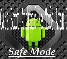 How to Boot Android into Safe Mode 1