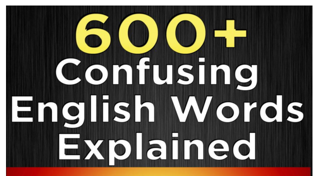 600+ Most Common confusing words in English PDF - QMaths