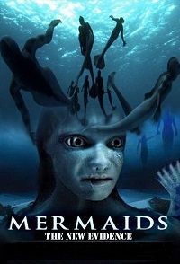 Watch Mermaids: The New Evidence Online Free in HD